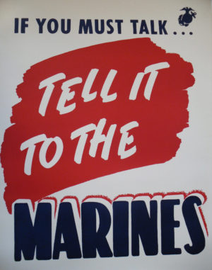 Artist Unknown If You Must Talk...Tell It to the Marines 19