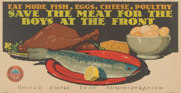 Britton Eat More Fish, Eggs, Cheese and Poultry 1918