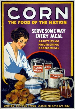 Harrison, Lloyd Corn the Food of the Nation 1917